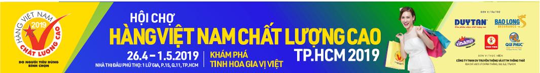 Hội chợ hàng Việt Nam Chất Lượng Cao 2019 diễn ra tại SVĐ Phú Thọ Q10 TPHCM